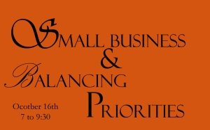 Small Business & Balancing Priorities